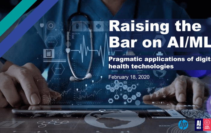 patients providers payers artificial intelligence AI machine learning ML pragmatic applications digital health medicine healthcare medical physician clinician researcher science technology billing funding spending data algorithms wearables mobile health devices electronic health records EHRs automation chatbots call centers webinar panel discussion seminar