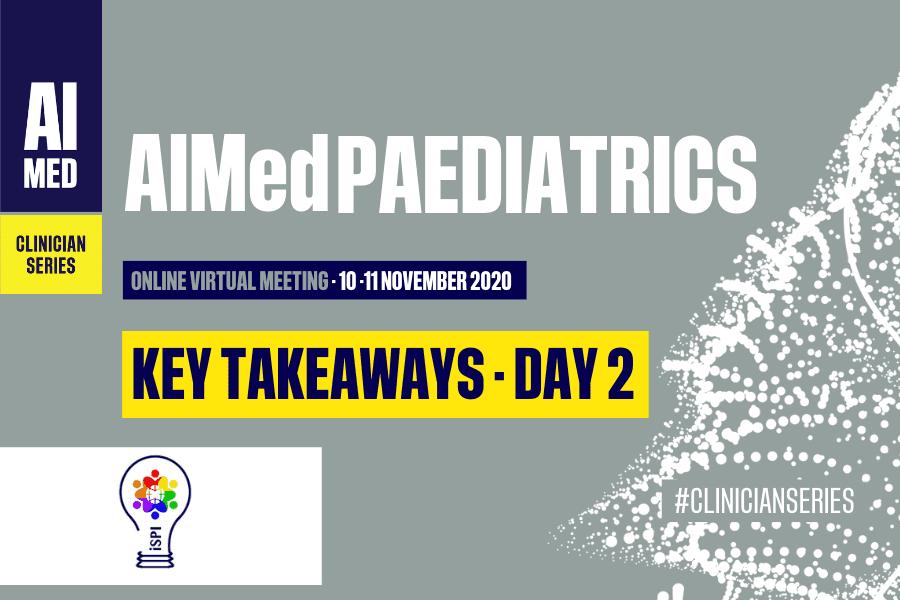 AIMed Paediatrics – Day 2 Takeaways
